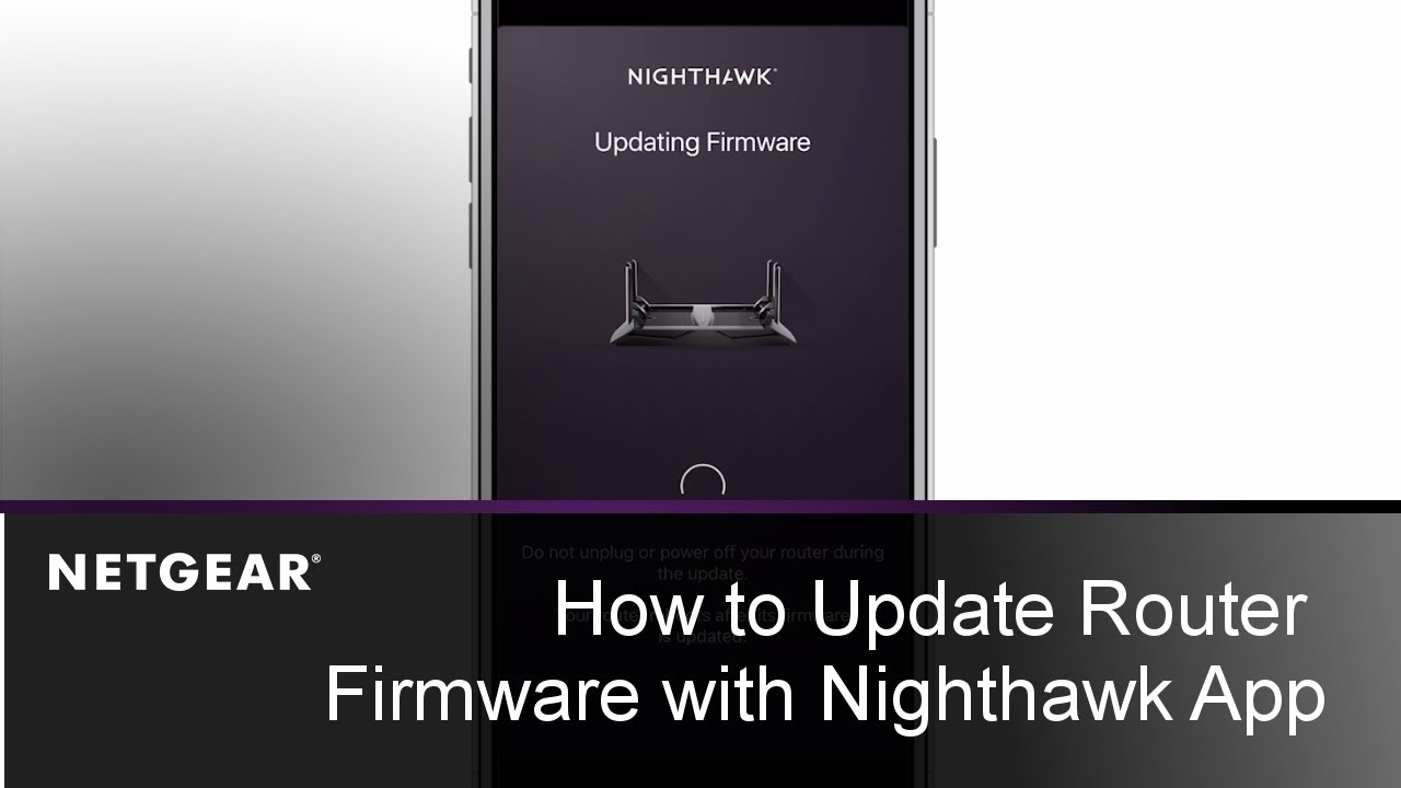 update firmware by using the Nighthawk App