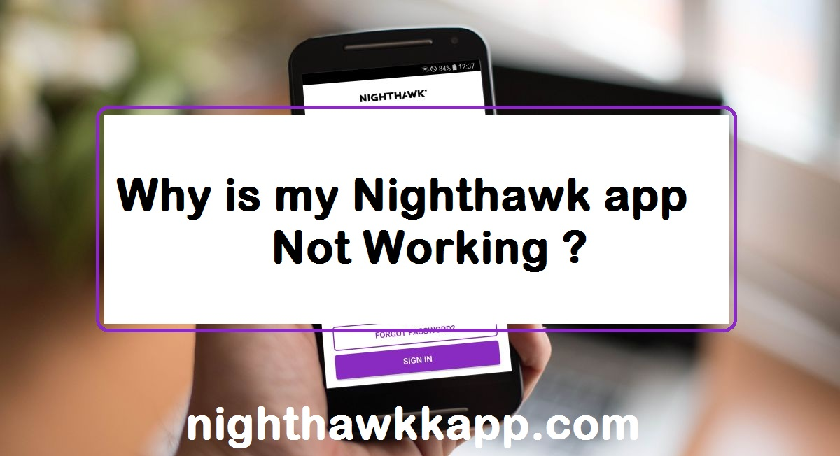 nighthawk-app-not-working