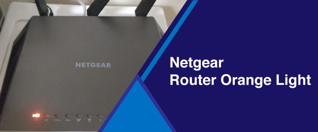 Netgear router solid Orange light