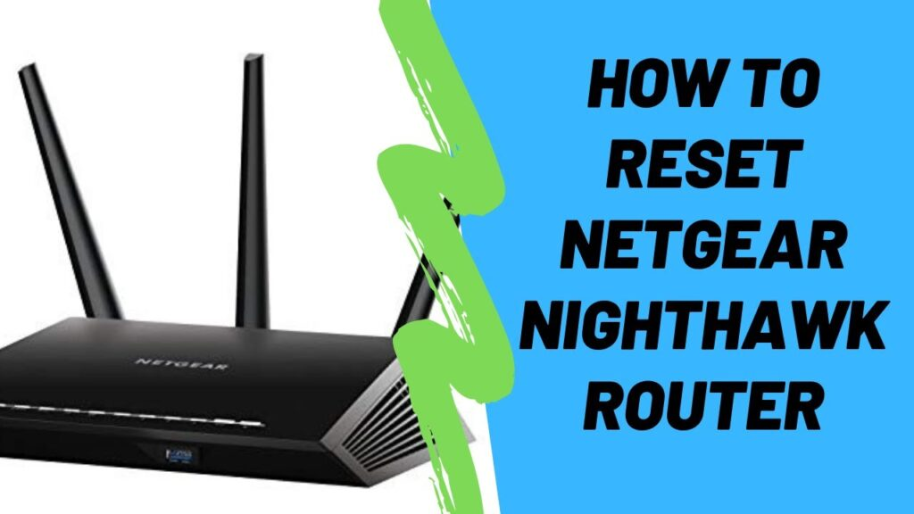 Nighthawk router factory reset